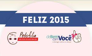 2015: ano de mais atenção, superação e vitórias!